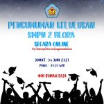 Pengumuman Kelulusan Peserta Didik SMPN 2 BLORA TP. 2020-2021